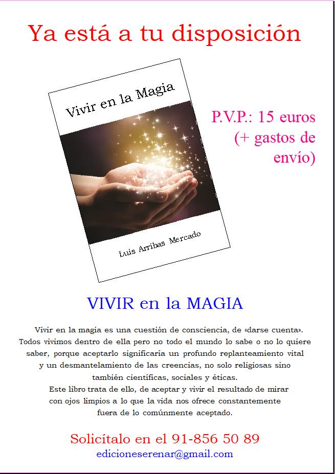 Próximamente disponible: Vivir en la Magia (Edición limitada)